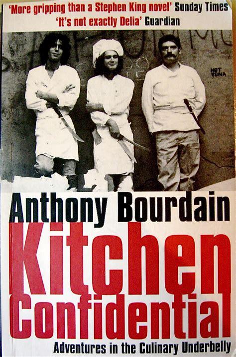 Kitchen Confidential Book Nz Kitchen Confidential Anthony Bourdain Books Worth