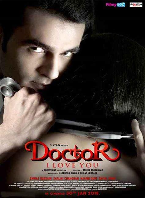 film love doctor doctor i love you 2015 movie songs lyrics videos