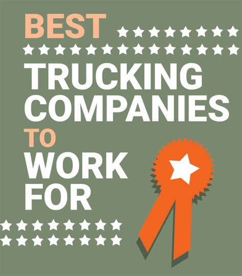 best trucking companies what are the best trucking companies to work for