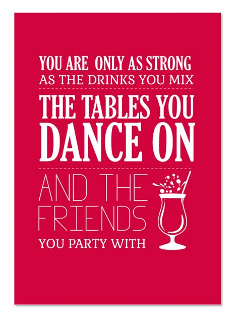 Drink You The Table by 66 All Time Best Quotes And Sayings