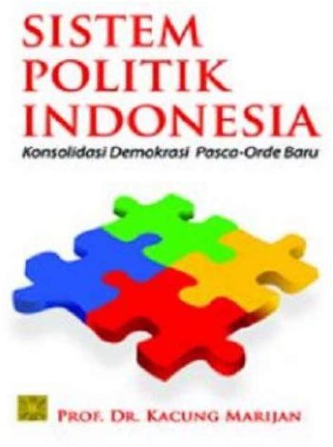 Sistem Sosial Indonesia Rp 40 000 bukukita sistem politik indonesia konsolidasi demokrasi pasca orde baru