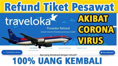 refund tiket pesawat traveloka anti galau  uang
