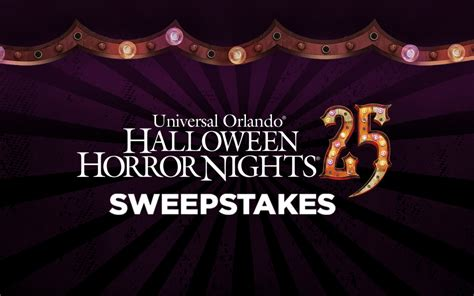 Universal Sweepstakes - universal orlando halloween horror nights 25 sweepstakes
