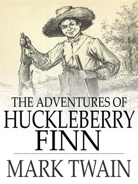 the adventures of huckleberry the adventures of huckleberry finn boston public library overdrive