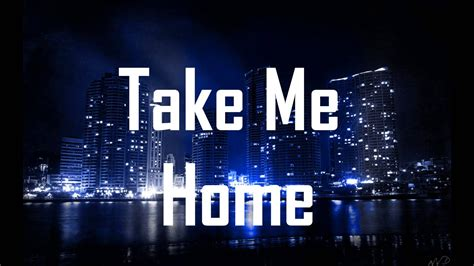 take me home ft bebe rexha hd lyrics