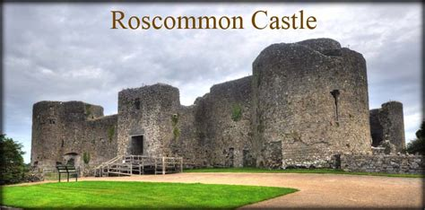 Castle L by Roscommon Castle Roscommon