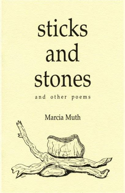 libro stick and stone sticks and stones and other poems poems by marcia muth paperback barnes noble 174