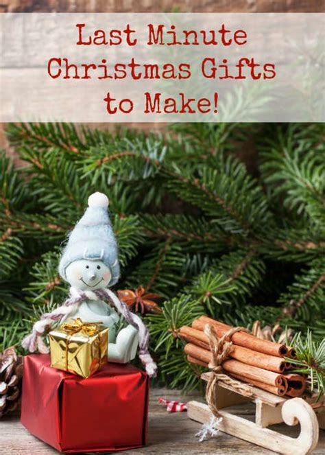10 last minute christmas gifts to make something 2 offer
