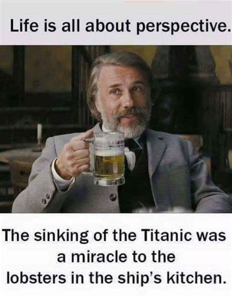 All About Meme - life perspective lobster on the titanic memes