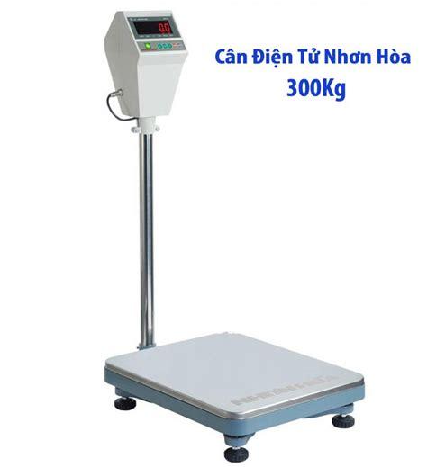 Timbangan Nhon Hoa 100 Kg c 226 n b 224 n 苟i盻 t盻ュ nh譯n h 242 a 300kg okbuy vn