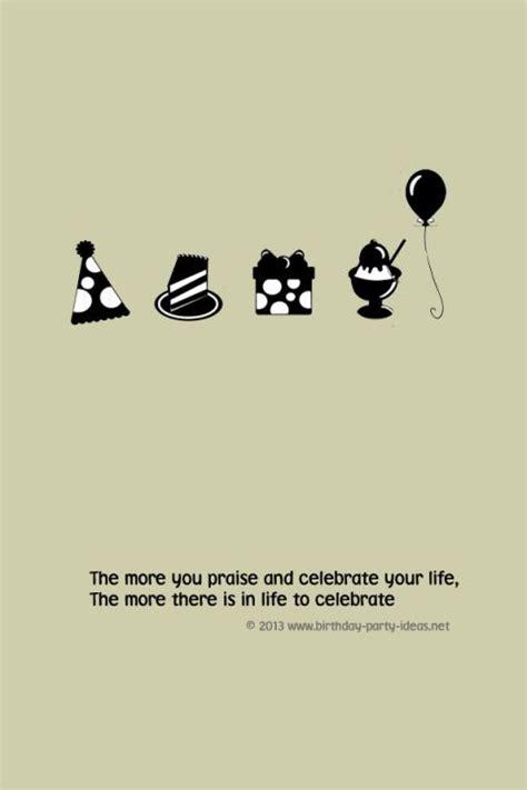 Quotes On Celebrating Birthdays Pinterest The World S Catalog Of Ideas