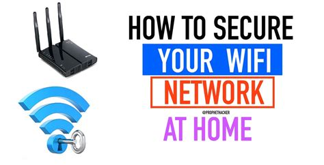 how to secure your wireless wi fi network