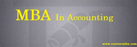 Mba Accounting by Mba Courses Archives Coursesmba