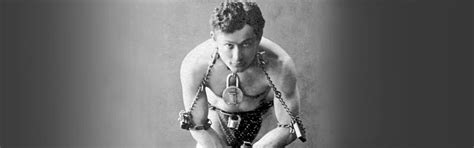 Harry Houdini Also Search For Harry Houdini S Re Appearing Act Legacy
