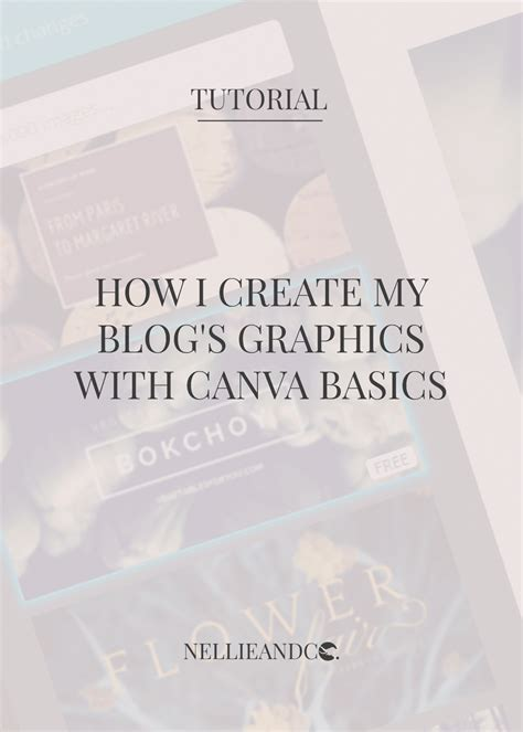 canva graphics nellie and co how i create my blog s graphics part two