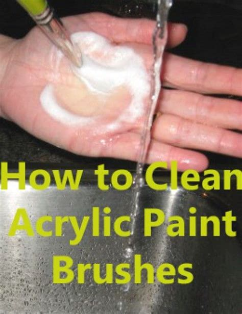 acrylic paint how to clean cleaning tips for acrylic paint brushes acrylic painting