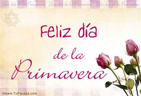 imagenes feliz dia primavera feliz d 237 a de la primavera d 237 a de la primavera tarjetas