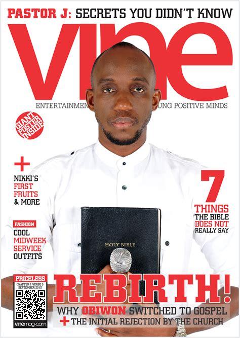 african american gospel magazine obiora obiwon covers september edition of vine magazine