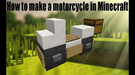 minecraft motorcycle minecraft how to a motorcycle