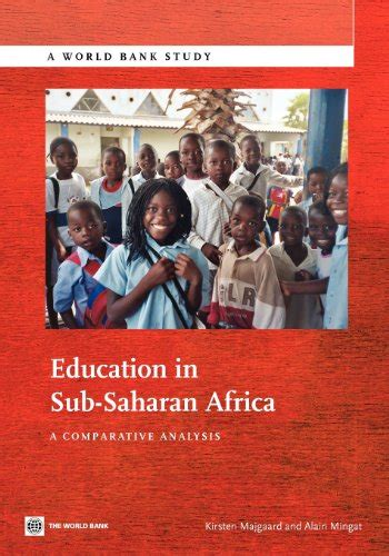 themes in south african education for the comparative educationist education in sub saharan africa a comparative analysis