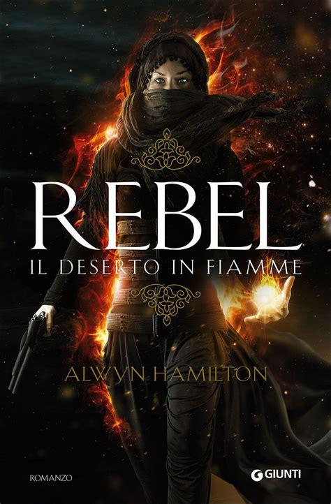 libreria giunti venezia libri cultura rebel il deserto in fiamme ci vediamo a