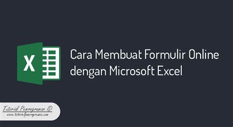 cara membuat quotes online cara membuat formulir online dengan microsoft excel