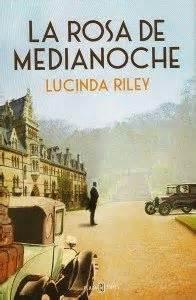 la rosa de medianoche b00r5l2tii bookaholic of romantics novels la rosa de medianoche lucinda riley