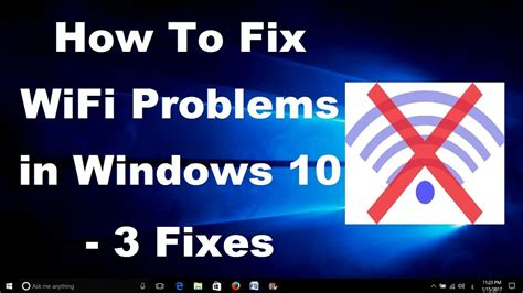 How To Repair Wifi by How To Fix Wifi Problems In Windows 10 3 Fixes
