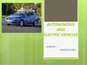Electric Vehicles Ppt Slideshare Autonomous And Electric Vehicles