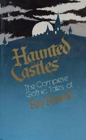 haunted castles  complete gothic tales  ray russell