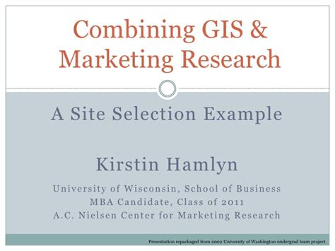 Of Wisonsin Mba Market Research by Market Research Gis