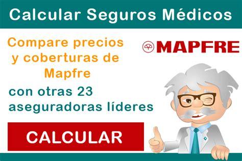 mafre cuadro medico mapfre seguros m 233 dicos comparar seguros de salud