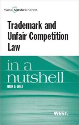 Trademark And Unfair Competition In A Nutshell Trademark Law
