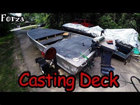jon boat casting deck jon boat casting deck youtube