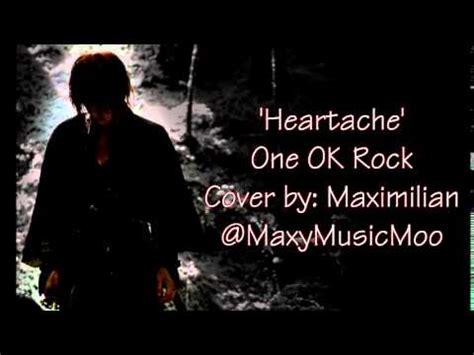 imágenes de one ok rock heartache one ok rock cover maximilian youtube