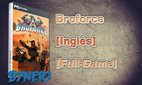 broforce free download full version windows descargar broforce ingl 233 s full game