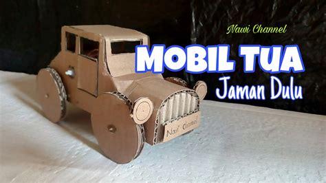 cara membuat mobil mobilan sedan dari kardus cara membuat mobil mainan dari kardus youtube
