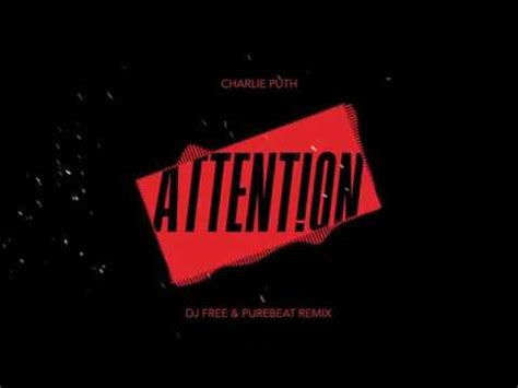 charlie puth attention album charlie puth attention dj free purebeat remix youtube