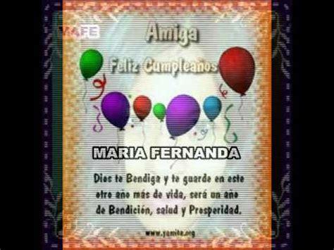 imagenes de feliz cumpleaños fernanda feliz cumplea 209 os amiga maria fernanda youtube
