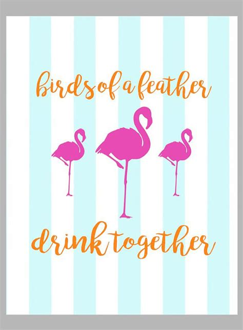 Birds Of A Feather Drink Together With This Girlie Flask by Birds Of A Feather Drink Together Printable
