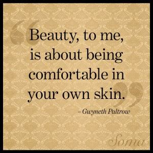 Be Your Own Skin Invester by Quotes About Being Comfortable In Your Own Skin Quotesgram