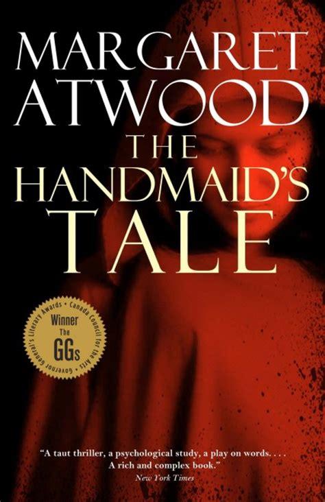 summary the handmaid s tale books reisman s six all time favourite books chatelaine