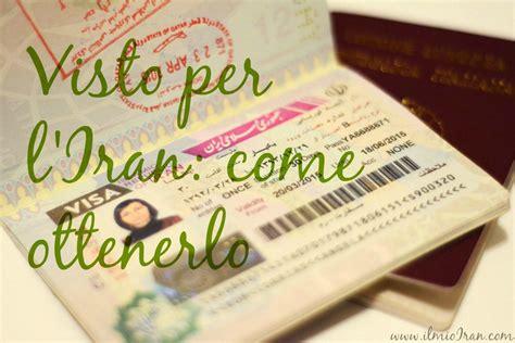 consolato iraniano visto iraniano come ottenerlo il mio iran