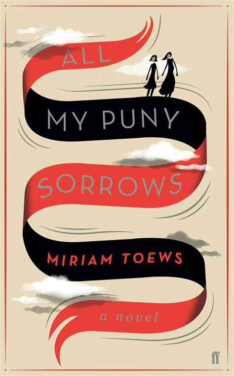 all my puny sorrows by miriam toews sensitive