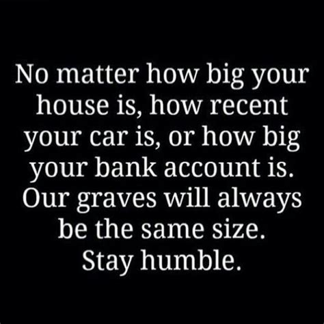 stay humble quotes stay humble quote inspired words stay