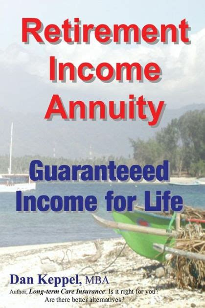 Retirement Mba by Retirement Income Annuity Guaranteed Income For By
