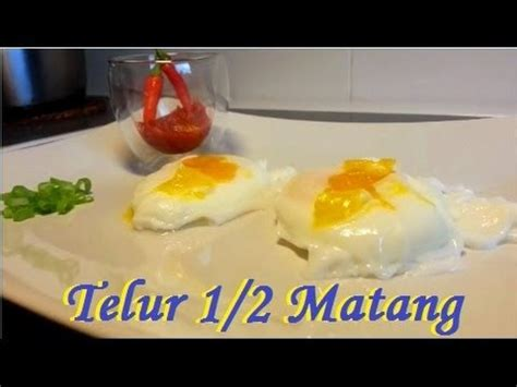 cara membuat empek empek telur cara membuat telur setengah matang how to make poached