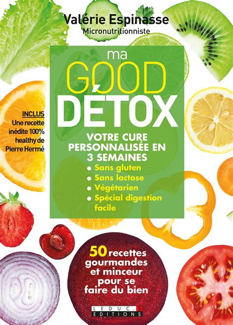 New Creation Detox by Leduc S 233 Ditions Ma D 233 Tox 50 Recettes Gourmandes