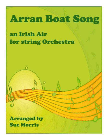 arran boat song sheet music download digital sheet music of sia for string orchestra