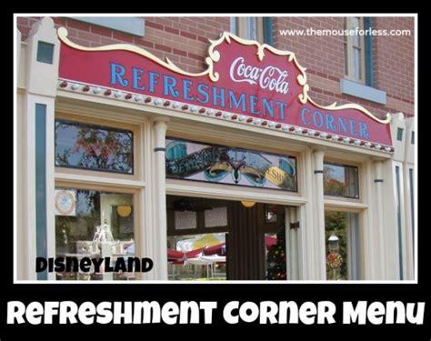 which corner does a st go on refreshment corner menu main street usa at disneyland resort